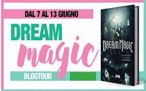 "Franci lettrice sognatrice: Blogtour & Giveaway ""Dream ..."