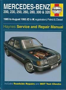 Mercedes 124 Shop Manual Service Repair Book Haynes 300e
