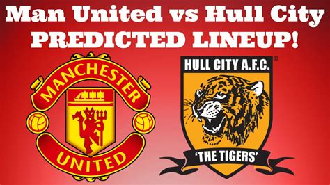 Manchester United vs Hull City - PREDICTED LINEUP! - YouTube