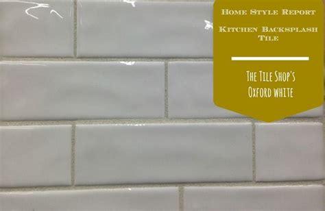 tile shop oxford white  subway tile love  wavy
