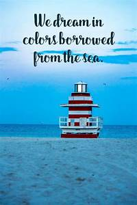a collection of inspirational quotes about the sea and the