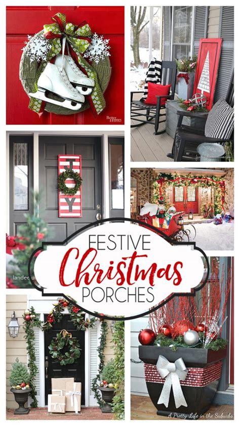 festive christmas porch decorating ideas landeelucom
