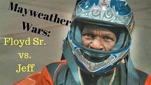 Floyd Sr. vs. Jeff: The Mayweather Wars! Pole Position ...