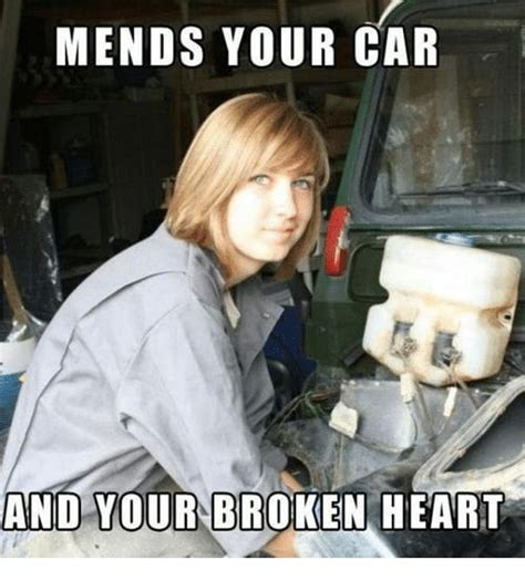 Broken Car Meme - mends your car and your broken heart cars meme on sizzle