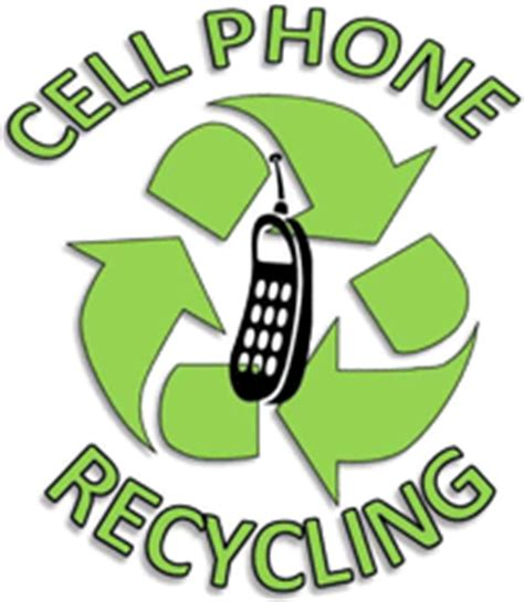 recycle cell phones for cell phone recycling