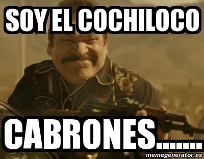Cochiloco Memes - cochiloco memes 28 images benny cochiloco memes meme personalizado que ya no soy el