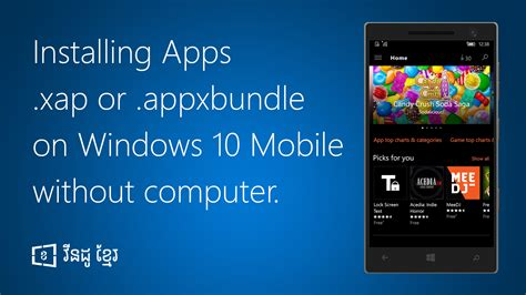 how to install xap appxbundle on windows 10 mobile without computer