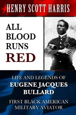 blood runs red life  legends  eugene jacques