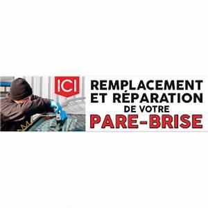 Reparation De Pare Brise : banderole publicitaire ici remplacement et r paration de votre pare brise ~ Medecine-chirurgie-esthetiques.com Avis de Voitures