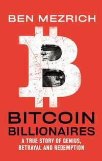 There are a number of different and often contentious opinions about some of the events in the story; Bitcoin Billionaires par Ben Mezrich   Livres anglais   Livres en anglais   Leslibraires.ca