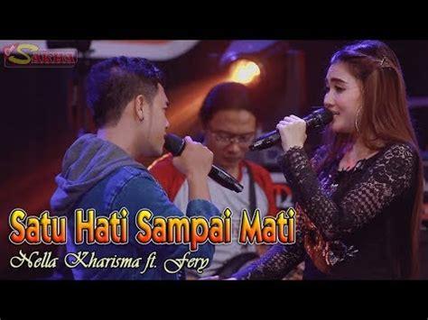 download lagu nella kharisma satu hati sai mati mp3