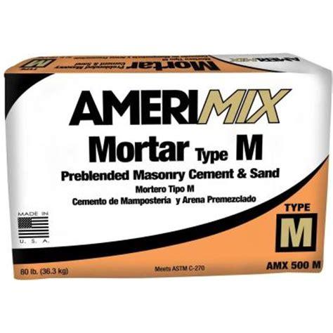 amerimix mortar type s amerimix 80 lb type m mortar mix 62300005 the home depot