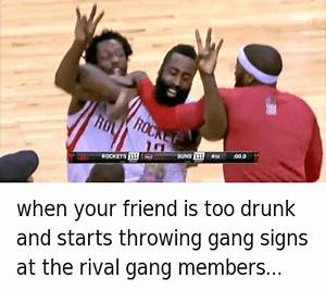 25+ Best Memes About Gang, Turn Up, and Getting Turnt ...