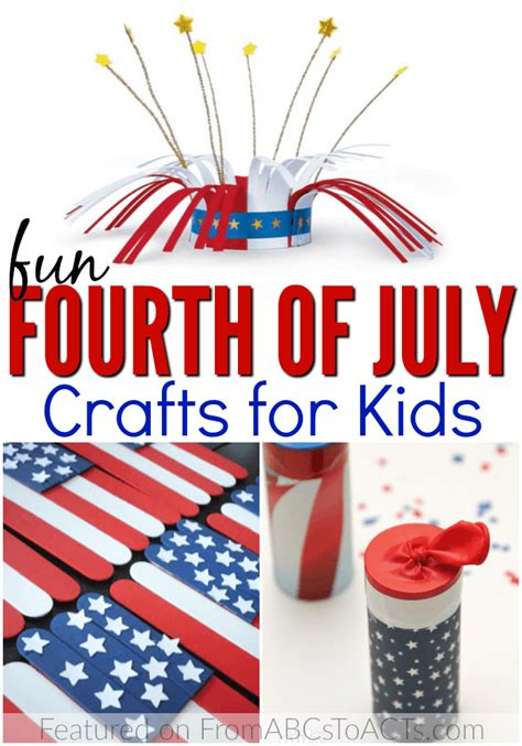 4th Of July Crafts For Kids  From Abcs To Acts