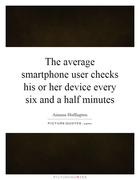 smartphone quotes smartphone sayings smartphone