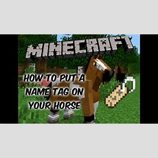 Minecraft  How To Put A Nametag On Your Horse  Youtube