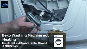 How To Replace And Test Beko Washing Machine Element And Ntc Sensor