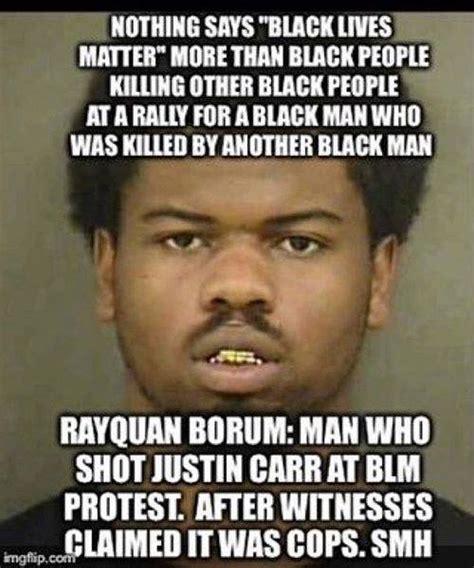 Blm Memes - hypocrisy of quot black lives matter quot summed up by one meme