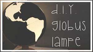 D I Y  Globus Nachttischlampe