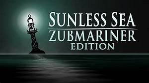 Sunless Sea: Zubmariner Edition review
