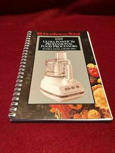 Kitchenaid 11 Cup Food Processor Instructions And Recipes