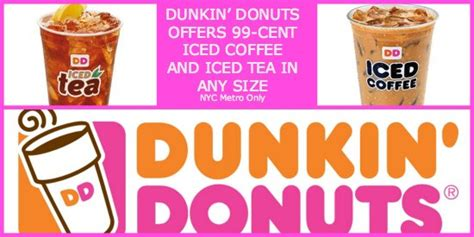 Dunkin' Donuts Offers 99 Cent Iced Coffee & Iced Tea Nyc Benefits Of Coffee Seeds Starbucks Iced Free Refill Beauty Quitting Bottled Expiration Date Intake Breve Calories Creamer Usage How Is It Made