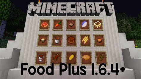 mod鑞es cuisine minecraft mod review food plus mod 1 6 4
