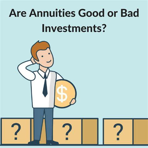 Are Annuities Good Investments or Bad Investments
