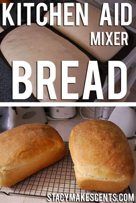bread mixer stand kitchen aid recipe mixers kitchenaid recipes easy yeast cooking homemade found sandwich dough smell oil french toast