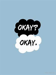 """Okay? Okay. The Fault in Our Stars"" T-shirt by spellbending 