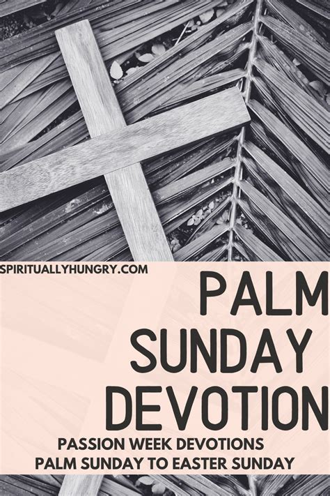 Palm Sunday Devotion Passion Week Devotions Palm