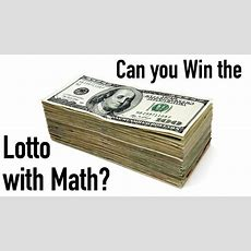 Can You Win The Lotto With Math? Youtube