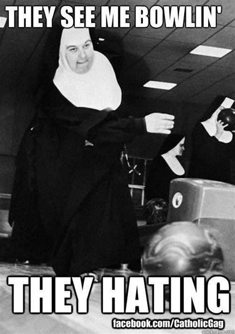 Nun Memes - 11 best images about catholic jokes and puns on pinterest the bible christian humor and facebook