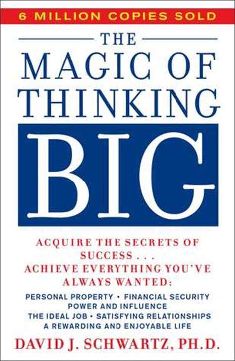 magic  thinking big  david  schwartz reviews