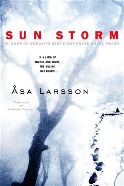 sun storm rebecka martinsson   asa larsson reviews discussion bookclubs lists