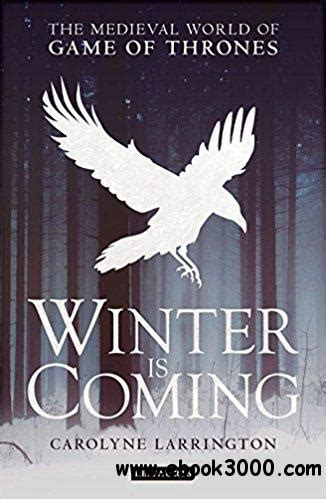 winter  coming  medieval world  game  thrones