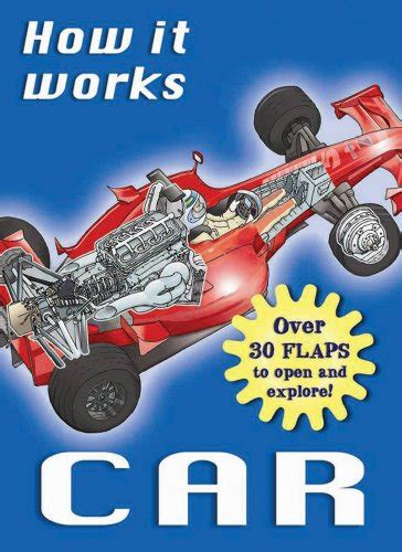 books about cars and how they work 1993 volkswagen golf windshield wipe control how it works car over 30 flaps to open and explore how it works books by nicholas harris