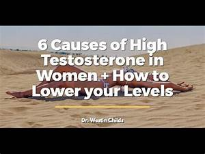 Causes Of High Testosterone In Women   Treatment Options