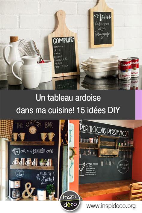 ma cuisine pour vous un tableau ardoise diy dans ma cuisine voici 15 idées pour vous inspirer