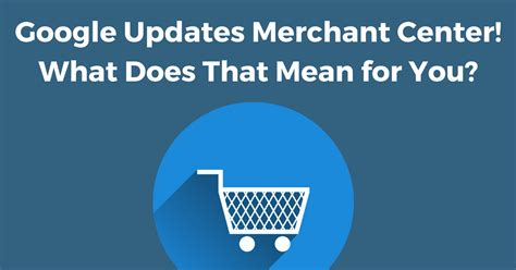 What Does Cpc Stand For In Marketing by Google Updates Merchant Center What Does That Mean For