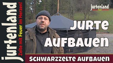 jurte selber bauen jurte einfach aufbauen anleitung jurtenland