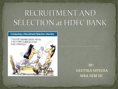 recruitment  selection  hdfc bank  authorstream