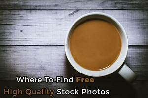 Where To Find Free High Quality Stock Photos - Indever