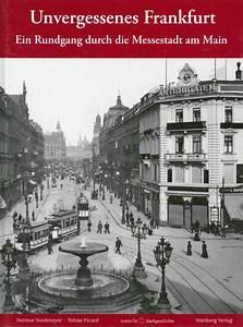 Pension Aller Frankfurt : institut f r stadtgeschichte frankfurt bildb nde monographien helmut nordmeyer tobias ~ Eleganceandgraceweddings.com Haus und Dekorationen
