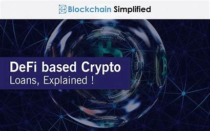 Defi Crypto Explained Loans Based Decentralized Finance
