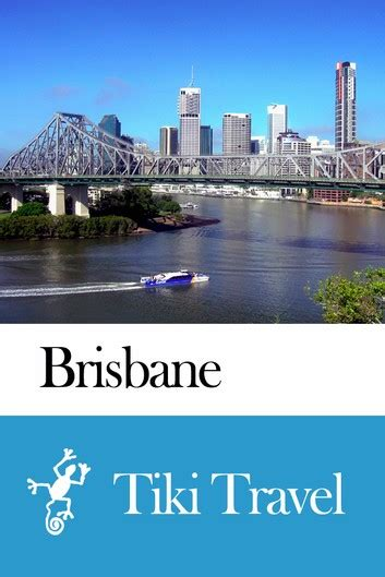 brisbane australia travel guide tiki travel