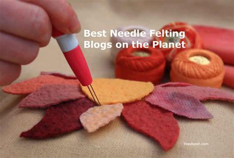 top  needle felting blogs  websites  felt crafters