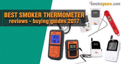 Best Smoker Thermometer Reviews 2018