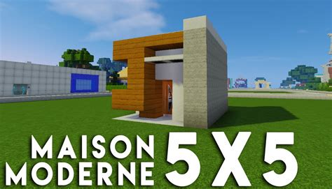 minecraft tuto construction maison moderne en 5x5