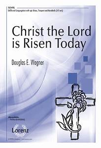 Christ The Lord Is Risen Today Sheet Music By Douglas E ...
